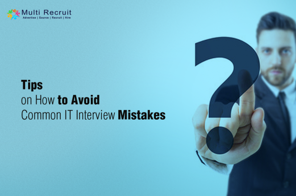 Common IT Interview Mistakes