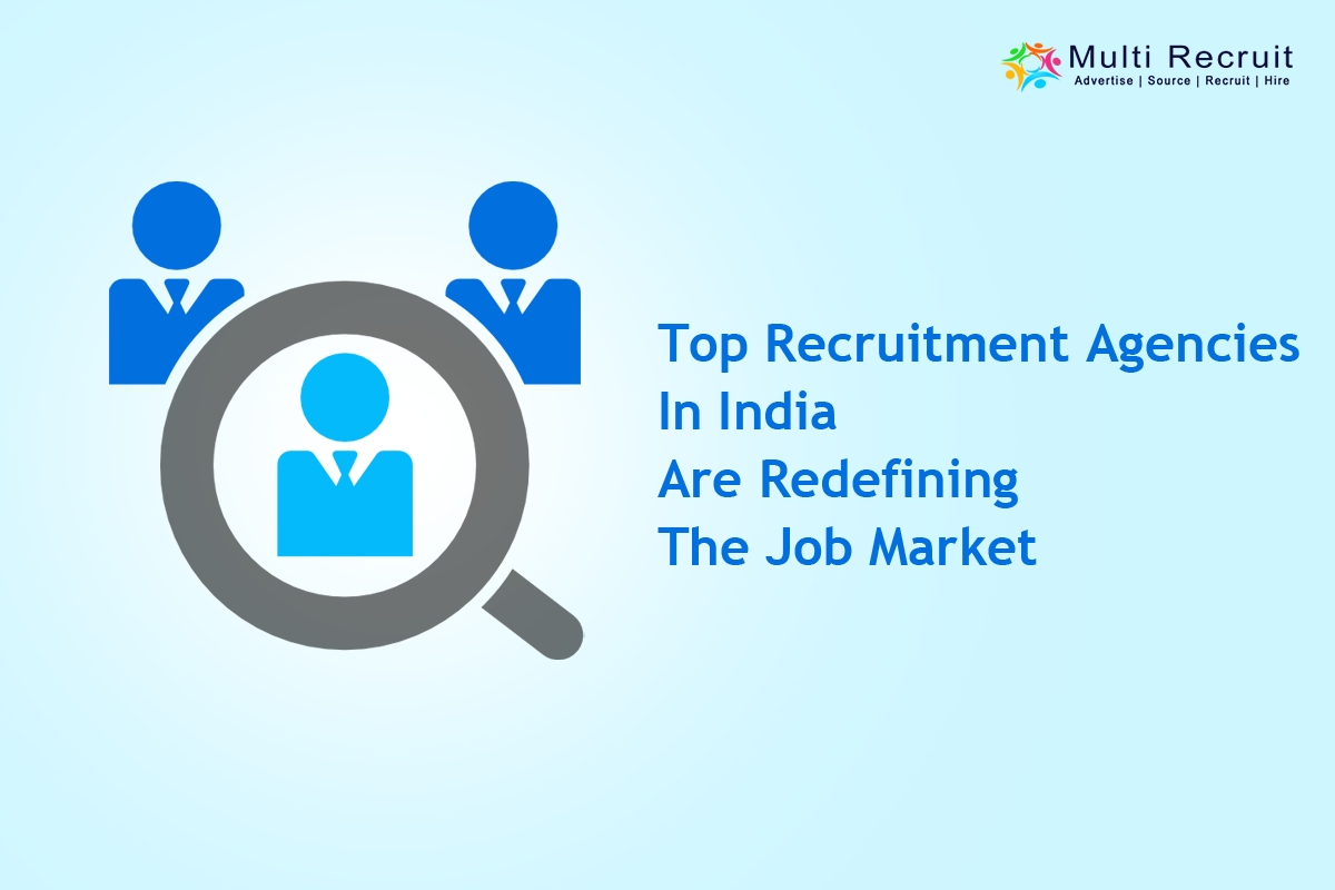 Top Recruitment Agencies in India Are Redefining the Job Market